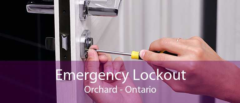 Emergency Lockout Orchard - Ontario